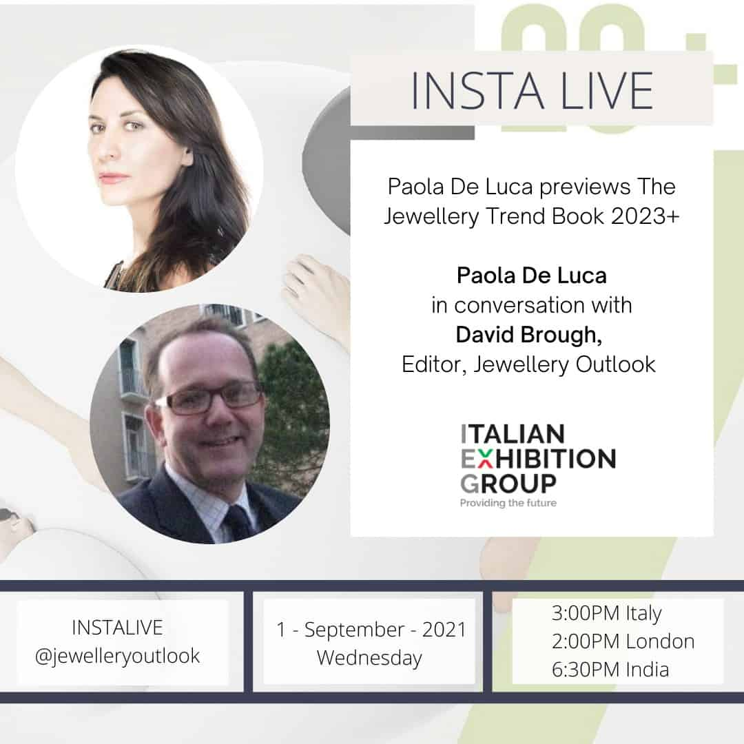 Insta Live @jewelleryoutlook, Paola De Luca, David Brough