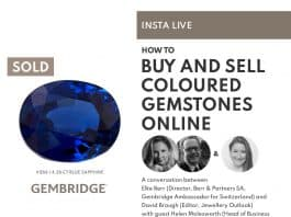 INSTA LIVE - How to buy and sell coloured gemstones online